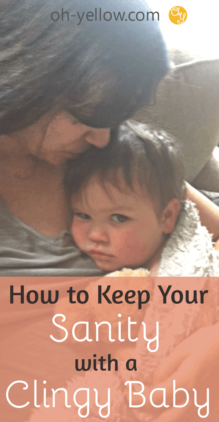 Clingy baby or toddler? How to handle separation anxiety from mom, so you can get stuff done! What to do with a clingy baby who doesn't want to be put down. #clingybaby #separationanxiety #toddler #baby #newborn #newmom #clingybabytips