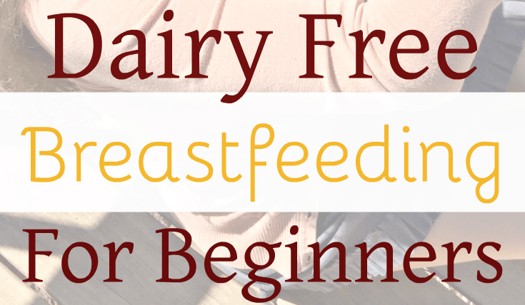 Dairy Free Breastfeeding