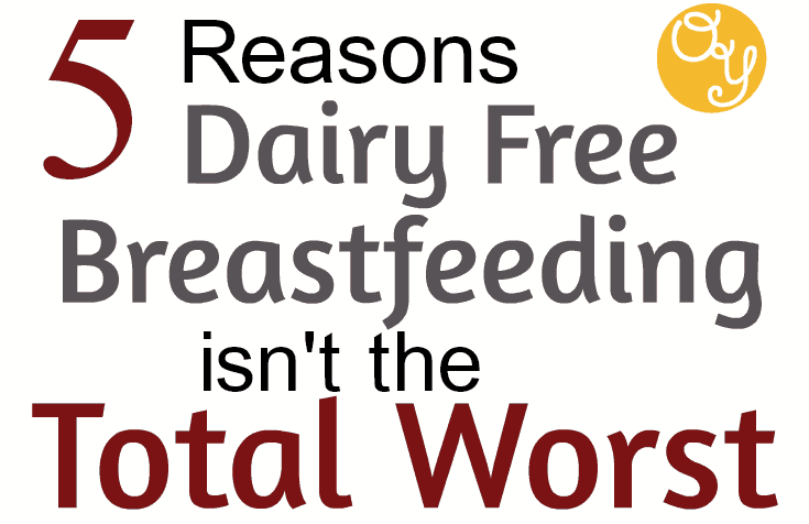 Dairy Free Breastfeeding is tough BUT it's surprisingly doable. Here are tips on how to make dairy free nursing work for you...