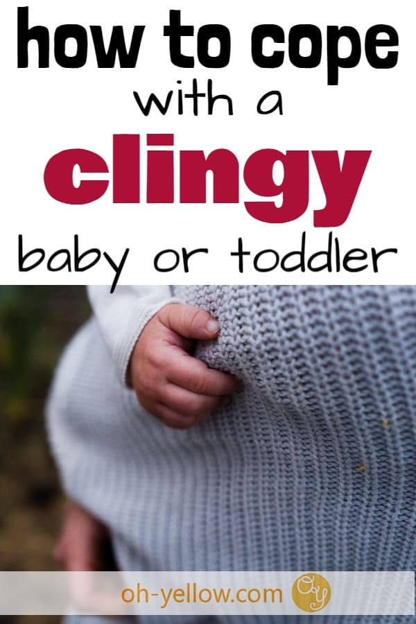 Clingy baby? How to handle separation anxiety in toddlers and babies. What to do with a clingy baby so mom can get stuff done! #baby #toddler #toddlerlife #clingybaby #mom #momlife
