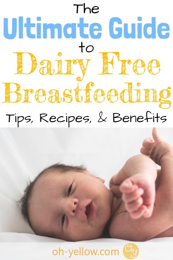Dairy free breastfeeding diet tips for moms of babies with food allergies like cow's milk protein allergy or intolerance (CMPA or CMPI.) Dairy free recipes, advice, and encouragement for dairy free breast feeding. #breastfeeding #dairyfree #newmom #newborn #baby #babytips