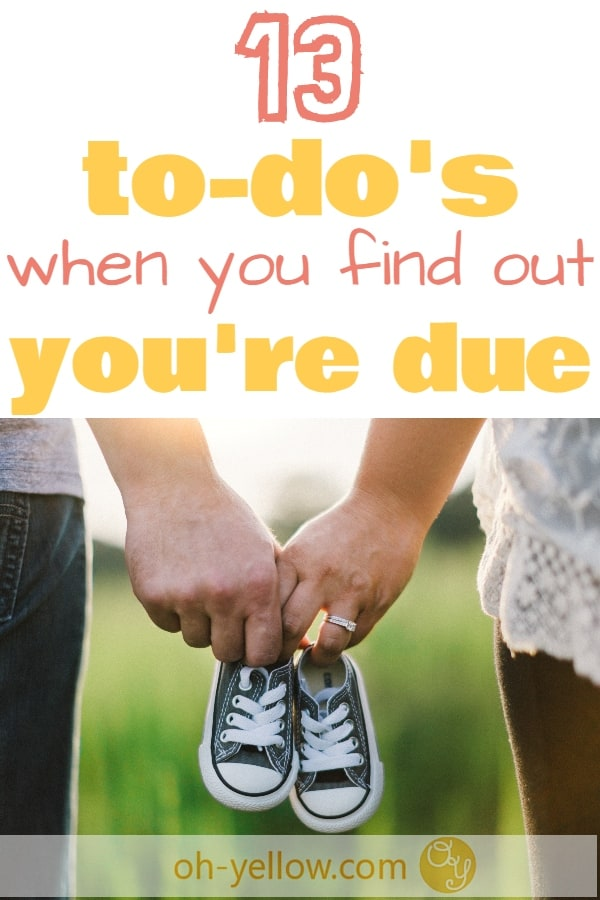 13 to do's when you find out you're pregnant. Your first trimester checklist of how to start off you're healthy pregnancy with fun and confidence! #pregnancy #pregnant #firsttrimester #firstpregnancy #todolist