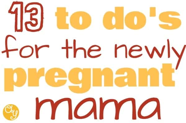 13 to do's when you find out you're pregnant. Your first trimester checklist of how to start off you're healthy pregnancy with fun and confidence!