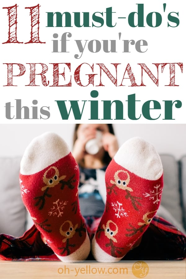 Winter pregnancy must do's from being pregnant on New Year's to winter pregnancy announcements and planning a winter babymoon. #winterpregnancy #pregnant #preggers #pregnancy #baby #christmas #newyears #babymoon