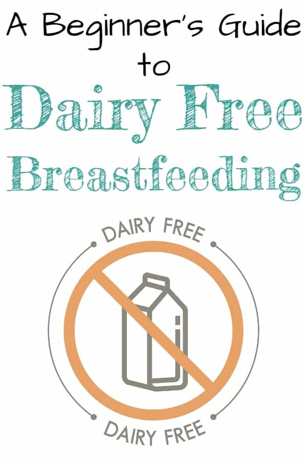 Dairy free breastfeeding - how to start