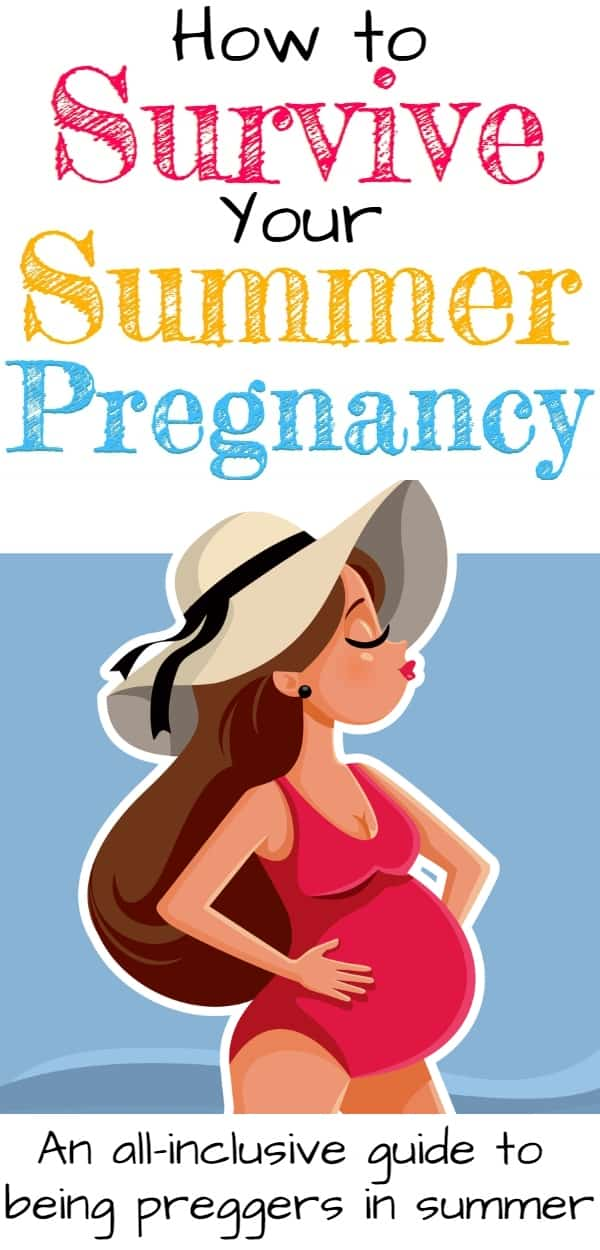 Pregnant in Summer Survival Guide & Tips