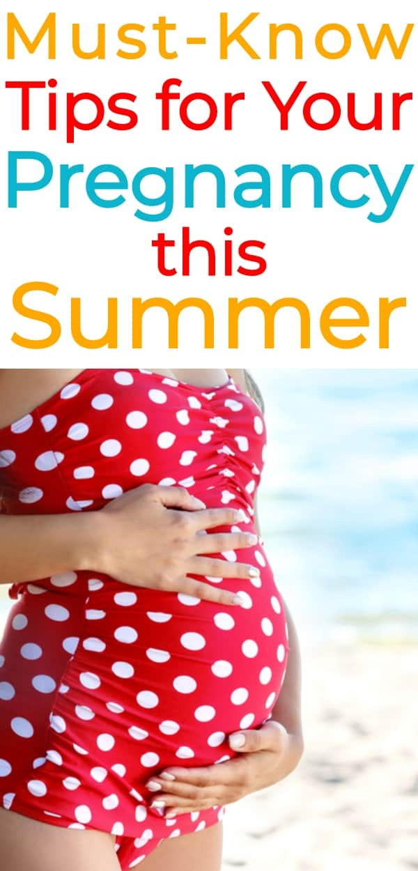 Summer Pregnancy Must-Haves, Must-Do's & More