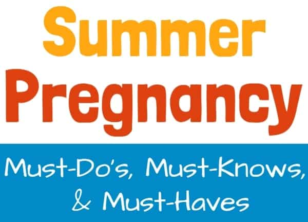 Pregnant in Summer Tips