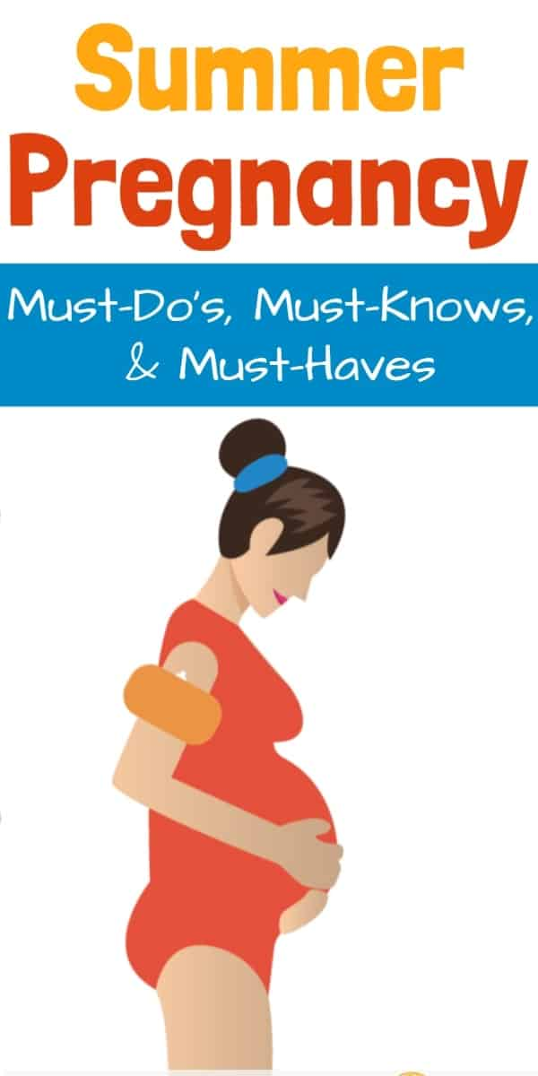 Pregnant in Summer - tips and must-haves