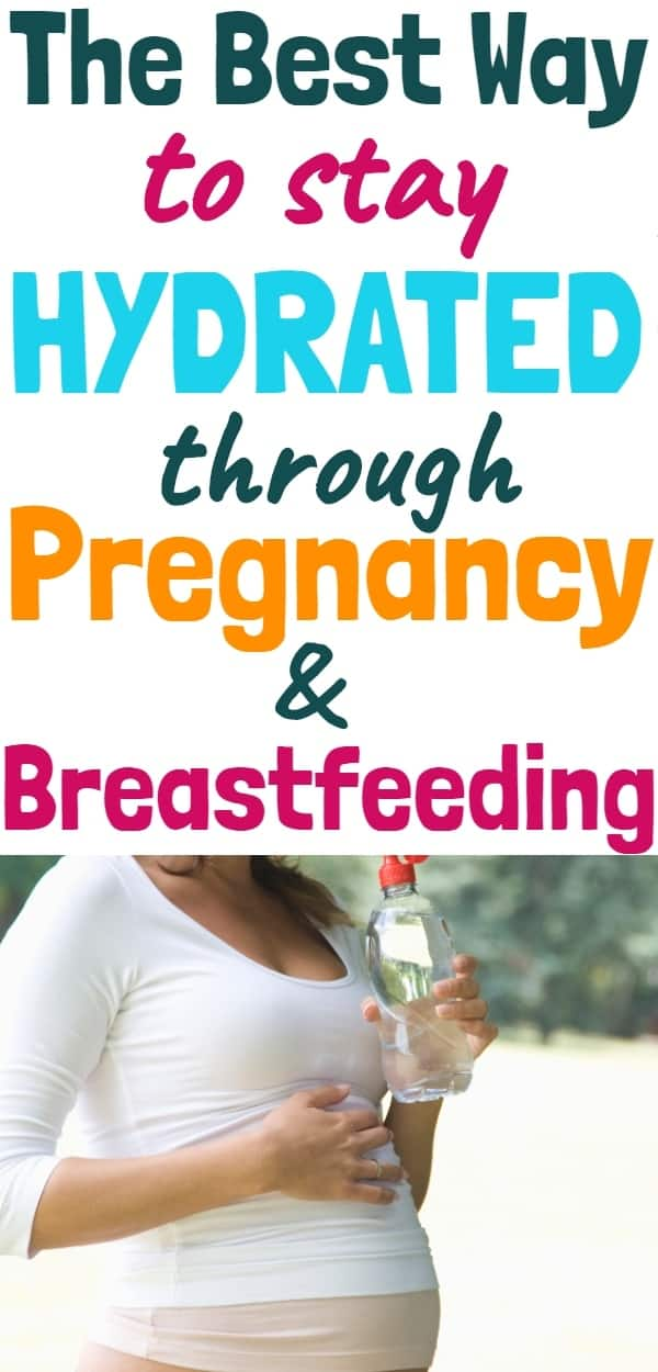 How to Stay Hydrated While Pregnant & Breastfeeding