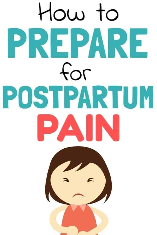 Pain Relief After Birth: Postpartum Pain Tips
