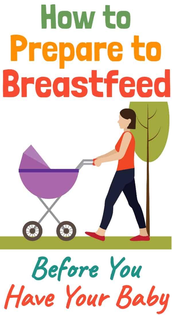 Prepare for Breastfeeding While Pregnant