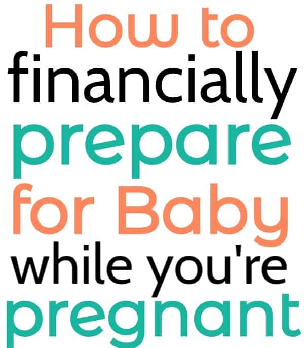 How to financially prepare for baby on a budget
