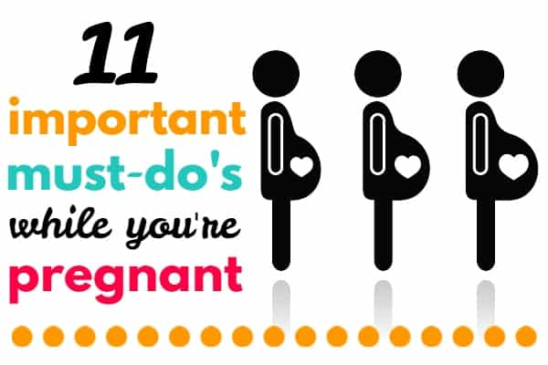 Pregnancy To Do List: what to do when pregnant