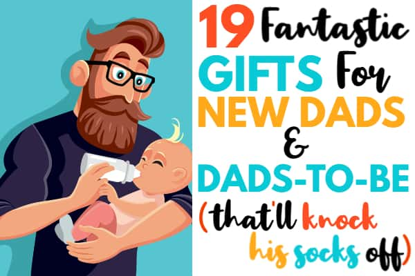 Dad to be gift ideas for expecting daddy-to-be or new dad