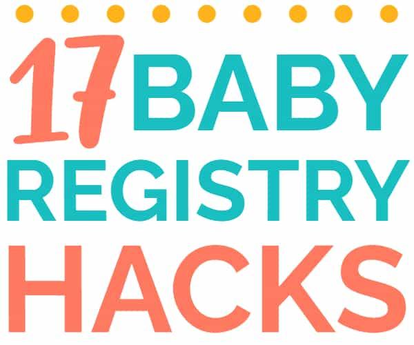 Baby Registry Hacks